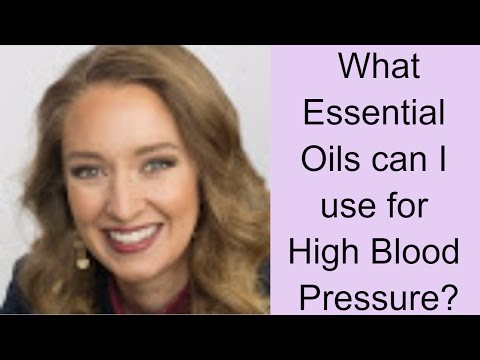 What Essential Oils can I use for High blood Pressure?